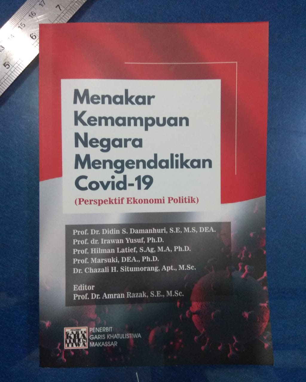 """Diskusi Buku """"Menakar Kemampuan Negara Dalam Mengendalikan COVID-19 Via ZOOM Dalam Rangka Hardiknas"""
